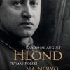 Nowa publikacja o Kardynale Hlondzie